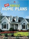 409 Small Home Plans: Complete Plans for Homes 800 to 2,300 Square Feet - Creative Homeowner