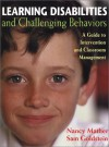 Learning Disabilities and Challenging Behaviors: A Guide to Intervention and Classroom Management - Nancy Mather, Sam Goldstein