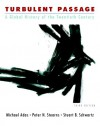 Turbulent Passage: A Global History of the Twentieth Century - Michael B. Adas, Peter N. Stearns, Stuart B. Schwartz