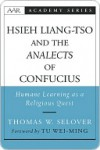 Hsieh Liang-Tso and the Analects of Confucius - Thomas Whitfield Selover