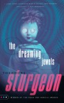 The Dreaming Jewels - Theodore Sturgeon