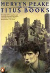 The Titus Books - Mervyn Peake