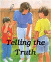 Telling the Truth: Values Matter - Shelly Nielsen, Rosemary Wallner