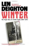 Winter: A Berlin Family, 1899-1945 (Bernard Samson) - Len Deighton