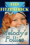 Melody's Follies - Flo Fitzpatrick
