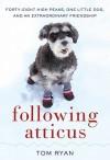 Following Atticus - Tom Ryan