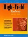 High-Yield Kidney - Ronald W. Dudek