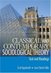 Classical and Contemporary Sociological Theory: Text and Readings - Scott Appelrouth, Laura Desfor Edles