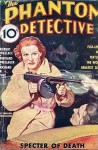 The Phantom Detective - Specter of Death - August, 1936 16/1 - Robert Wallace