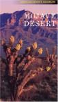Mojave Desert (American Deserts Handbook) - Rose Houk