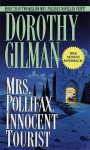 Mrs. Pollifax, Innocent Tourist (Mrs. Pollifax, Book 13) - Dorothy Gilman