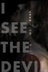 I See The Devil - Cyma Rizwaan Khan