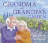 Grandma And Grandpa's Garden - Neil Griffiths, Gabriella Buckingham