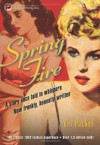 Spring Fire - Vin Packer