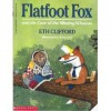 Flatfoot Fox and the Case of the Missing Whoooo - Eth Clifford