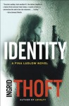 Identity (A Fina Ludlow Novel) - Ingrid Thoft