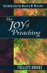 The Joy of Preaching - Phillips Brooks