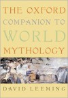 The Oxford Companion to World Mythology - David A. Leeming