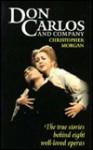 Don Carlos and Company - Christopher Morgan