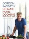Gordon Ramsay's Ultimate Home Cooking - Gordon Ramsay