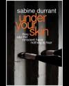 Under your skin - Sabine Durrant