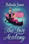 The Love Academy - Belinda Jones