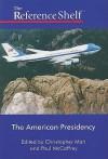 The American Presidency: Number 4 - Christopher Mari, Paul Mccaffrey