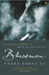Bluesman - Andre Dubus III