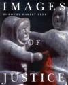 Images of Justice - Dorothy Harley Eber