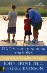 Dad's Everything Book for Sons - John T. Trent