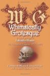 Whimsically Grotesque: Selected Writings Of Lafcadio Hearn In The Cincinnati Enquirer, 1872~1875 - Lafcadio Hearn, Owen Findsen, Cameron McWhirter, Kyo Takahashi