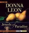 The Jewels of Paradise - Donna Leon, Cassandra Campbell