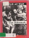 Holocaust (World at War) - R. Conrad Stein