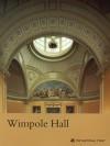 Wimpole Hall (Cambridgeshire) (National Trust Guidebooks Ser.) - David Souden