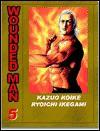 Wounded Man, Volume 5 - Kazuo Koike, Ryōichi Ikegami