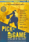 Pick-Up Game: A Full Day of Full Court - Marc Aronson