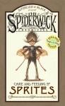 The Spiderwick Chronicles: Care and Feeding of Sprites - Holly Black, Tony DiTerlizzi