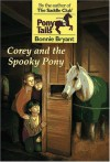 Corey and the Spooky Pony - Bonnie Bryant, Marcy Ramsey, Marcy Dunn Ramsey
