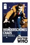 Doctor Who: Wunderschönes Chaos (German Edition) - Gary Russell, Susanne Döpke