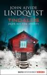 Tindalos: Jäger aus dem Jenseits - John Ajvide Lindqvist