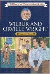 Wilbur and Orville Wright: Young Fliers - Augusta Stevenson, Robert Doremus