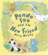 Panda Foo and the New Friend - Mary Murphy