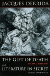 The Gift of Death, and Literature in Secret - Jacques Derrida, David Wills