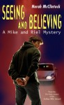 Seeing and Believing - Norah McClintock
