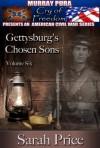 Gettysburg's Chosen Sons - Sarah Price