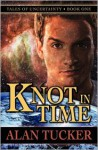 Knot in Time - Alan Tucker