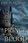 A Prince of the Blood - Eric H Munday, Raymund Eich