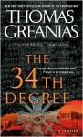 The 34th Degree (Sam Deker, #2) - Thomas Greanias