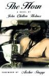 The Horn: A Novel - John Clellon Holmes
