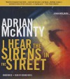 I Hear the Sirens in the Street - Adrian McKinty, To Be Announced